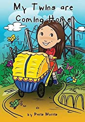 My Twins are Coming Home by Paris Morris (2008-08-15)
