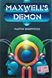 Maxwell's Demon, Martin Sherwood, 0450028577