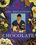 img - for Gill MacLennan's Chocolate (People with a Passion) by Gill MacLennan (1996-01-06) book / textbook / text book