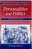 Behind the Scenes in American Government : Personalities and Politics, Woll, 067352325X