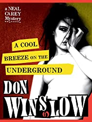 A Cool Breeze on the Underground (The Neal Carey Mysteries Book 1)