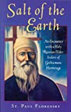 Salt of the Earth, or, a Narrative on the Life of the Elder of Gethsemane Skete, Hieromonk Abba Isidore, Paul Florensky, 0938635727