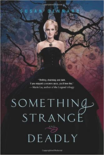 Amazon Something Strange And Deadly Susan Dennard Books