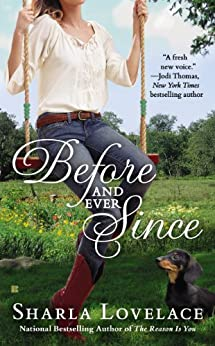 Before and Ever Since (Berkley Sensation) by [Lovelace, Sharla]