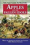 Apples and the Fallen Idols, D. Richard Truman, 1440189005