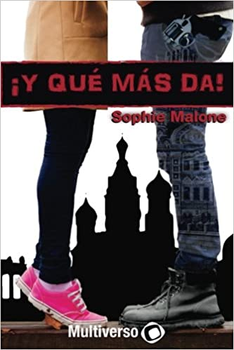 ¡Y que mas da! (Spanish Edition): Sophie Malone: 9781545272909: Amazon.com: Books