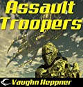 Assault Troopers Audiobook by Vaughn Heppner Narrated by Christian Rummel