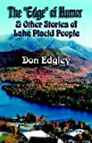 The Edge of Humor and Other Stories of Lake Placid People by Don Edgley (2003-09-02)