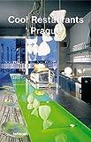 Cool Restaurants Prague