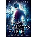 A Sword of Shadows and Light (Dare Valari Book 2)