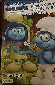 Smurfs The Lost Village Jumbo Coloring Activity Book Peyo 0805219980521 Amazon Books
