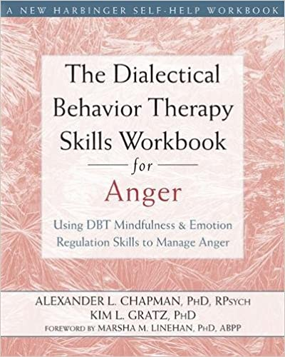 Amazon.com: The Dialectical Behavior Therapy Skills Workbook for ...