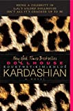 Dollhouse, Kim Kardashian and Kourtney Kardashian, 0062063839