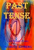 Past Tense - Kindle edition by Kinberg, Margot, Fletcher, Lesley. Mystery, Thriller & Suspense Kindle eBooks @ Amazon.com.