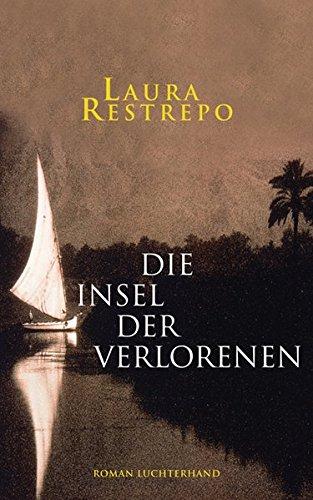 Die Insel der Verlorenen: Roman