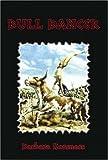 Bull Dancer, Barbara Korsness, 1591294541