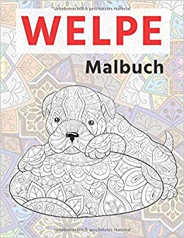 Welpe Malbuch German Edition Stratmann Josephina 9798629760443 Amazon Com Books