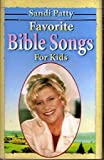 Sandi Patty: Favorite Bible Songs for Kids