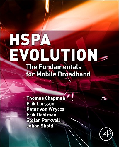 HSPA Evolution: The Fundamentals for Mobile Broadband by Academic Press