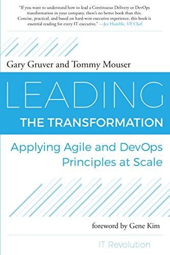 Pdf Free Download Leading The Transformation Applying Agile And Devops Principles At Scale Original Epub By Gary Gruver Kjsgdsgyud76tdsgjhds