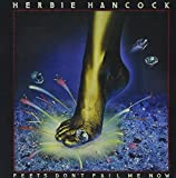 Feets Dont Fail Me Now by Herbie Hancock