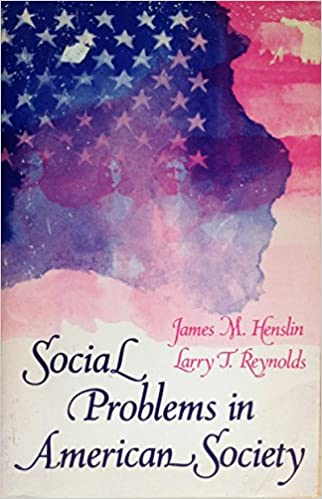 Social Problems in American Society: Henslin James M and