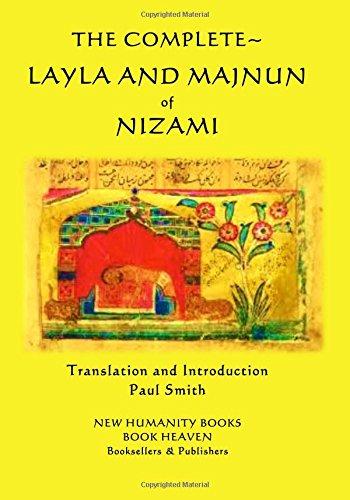 The Complete Layla and Majnun of Nizami PDF