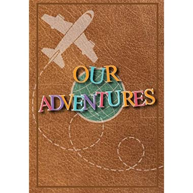 Our Adventures: A Bucket List Journal For Couples with 101 Ideas for Romantic and Fun Adventures; Checklist pages for 101 adventures and 101 journal pages, Couples or Partners Journal of Adventures