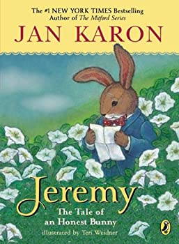 Jeremy: Tale of An Honest Bunny, The 0142425370 Book Cover