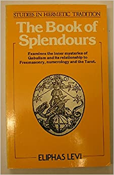 Book of Splendours (Studies in hermetic tradition)