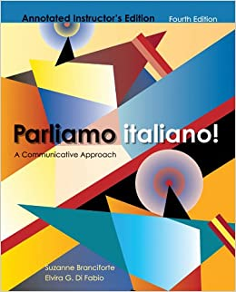 Parliamo Italiano A Communicative Approach Annotated Instructor S Edition 4th Edition By Branciforte Di Fabio 2011 Hardcover Branciforte Di Fabio 9780470526781 Amazon Com Books