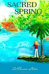 Sacred Spring: Book One Florida Springs Trilogy (Florida Spring Trilogy) Paperback