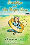 Brooklyn and the Magic Ring, Shawn Weaver, 149733635X