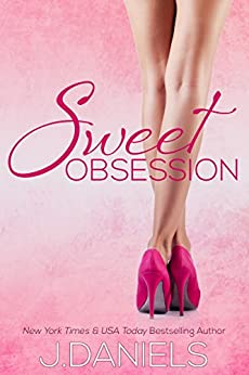 Sweet Obsession (Sweet Addiction Book 3) by [Daniels, J.]