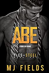 Abe: Four in Hand (Ties of Steel Book 1)