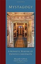 Mystagogy: A Monastic Reading of Dionysius Areopagita (Cistercian Studies)