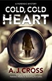 Cold, Cold Heart: A Forensic Mystery (Kate Hanson Mystery)