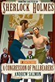 img - for Sherlock Holmes: A Congression of Pallbearers (Fight Card Sherlock Holmes) (Volume 3) book / textbook / text book