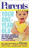 Your One-Year-Old, Parents' Magazine Editors and Teri Crawford Jones, 0312988230