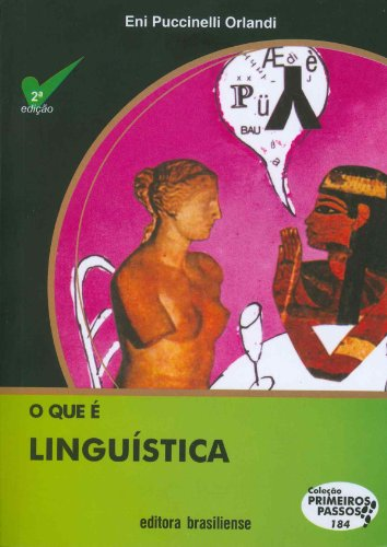 O que É Linguística. Coleção Primeiros Passos