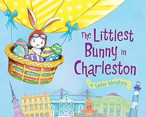 The Littlest Bunny in Charleston: An Easter ()