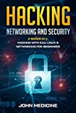 Download Hacking: Networking and Security (2 Books in 1: Hacking with Kali Linux & Networking for Beginners) Reader