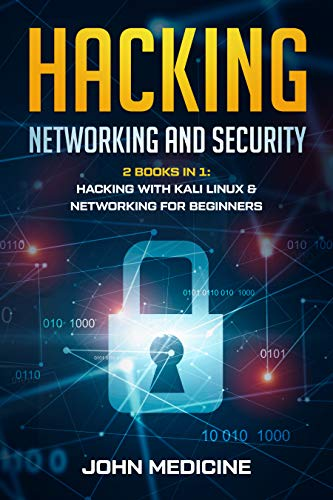 Hacking: Networking and Security (2 Books in 1: Hacking with Kali Linux & Networking for Beginners) Epub