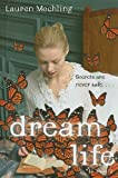 Dream Life, Lauren Mechling, 0385905114