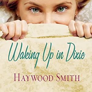 Waking Up in Dixie Audiobook