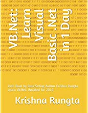 VB.Net: Learn Visual Basic .Net in 1 Day: 10th Book by Best-Selling Author Krishna Rungta. Learn VB.Net. Updated for 2019