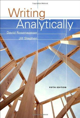 Writing Analytically by Rosenwasser, David, Stephen, Jill. (Wadsworth Publishing,2008) [Paperback] 5th Edition