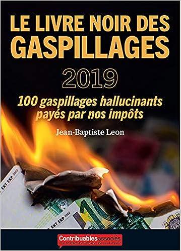 Amazon Fr Le Livre Noir Des Gaspillages 2019 Jean