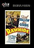 Rawhide (The Film Detective Restored Version)
