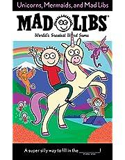 Unicorns, Mermaids, and Mad Libs: World's Greatest Word Game